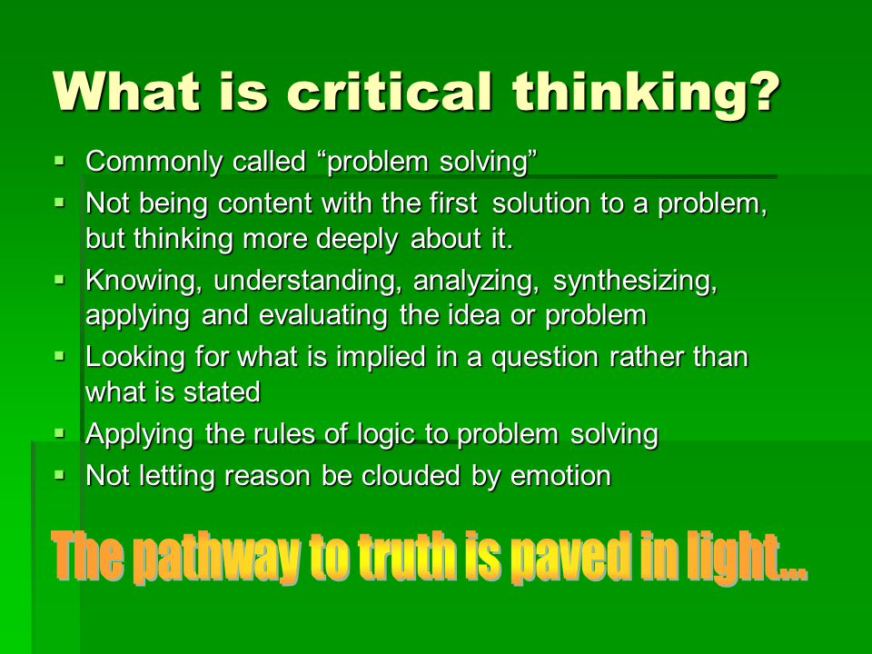 critical thinking is most commonly associated with the act of And improving critical thinking associated with economic weakness, public commonly used concept contains take.