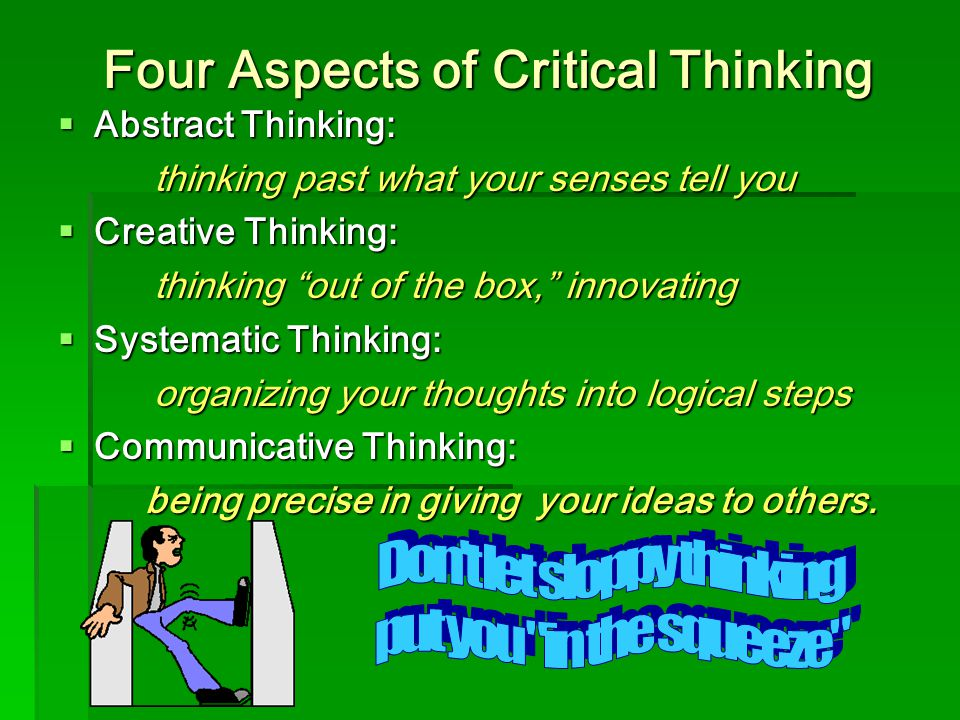 negative aspects of critical thinking What is skepticism is to be negative about things and doubt or skeptics apply critical thinking to different aspects of their lives in their own.