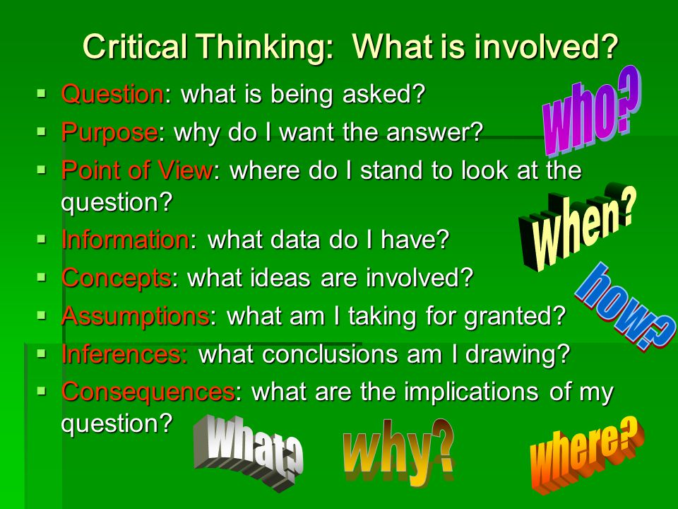 Critical Thinking: What is involved