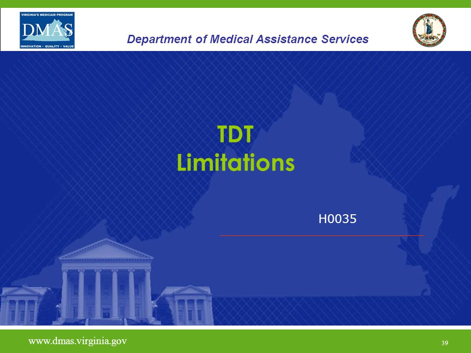 TDT Limitations Department of Medical Assistance Services H0035