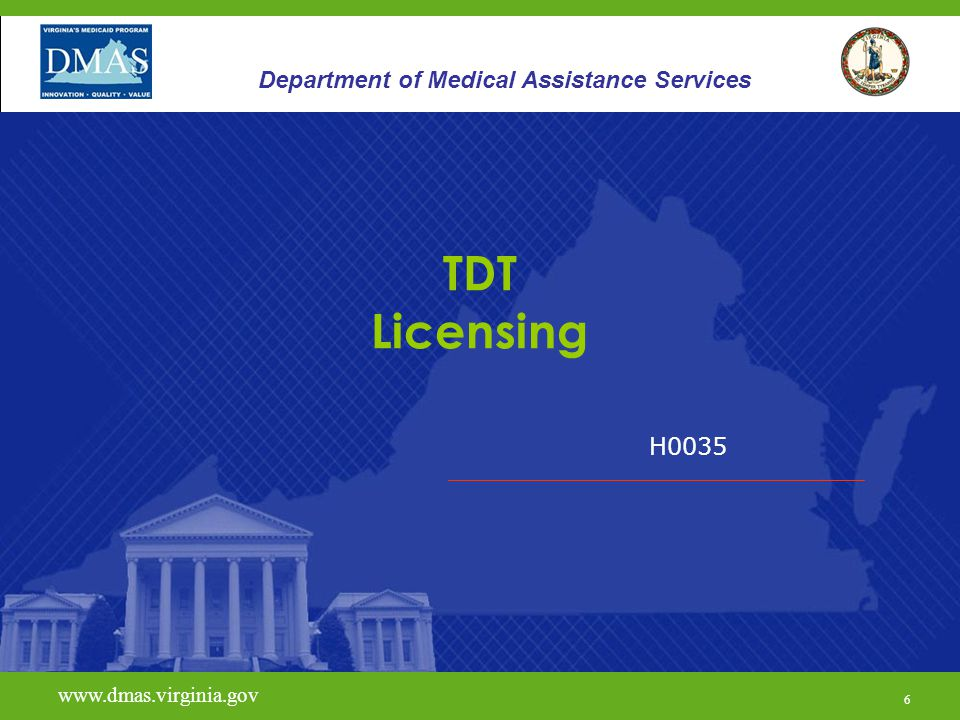 TDT Licensing Department of Medical Assistance Services H0035