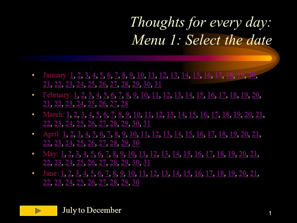 Thoughts for every day: Menu 1: Select the date