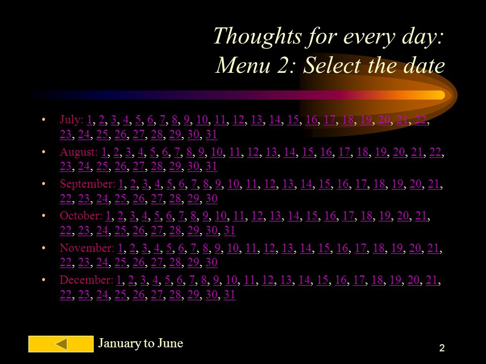 Thoughts for every day: Menu 2: Select the date