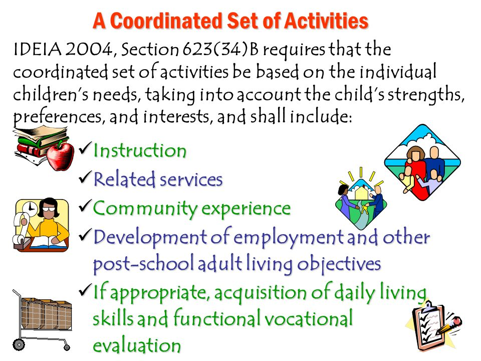 A Coordinated Set of Activities