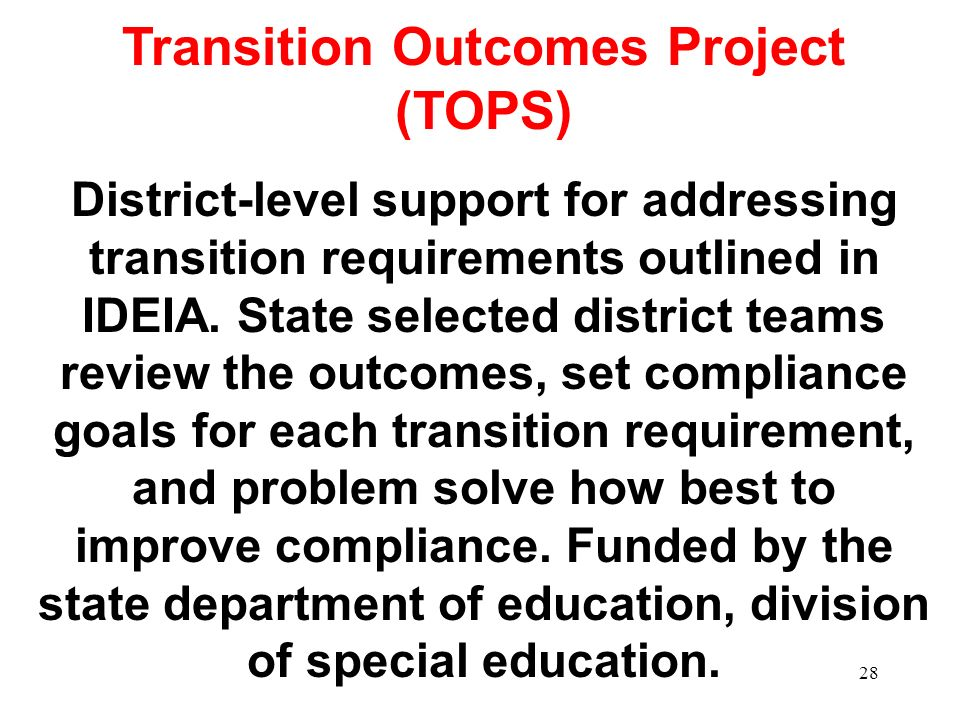 Transition Outcomes Project (TOPS)