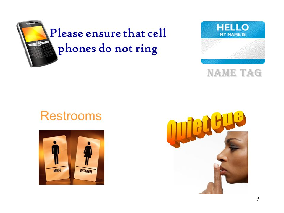 Please ensure that cell phones do not ring