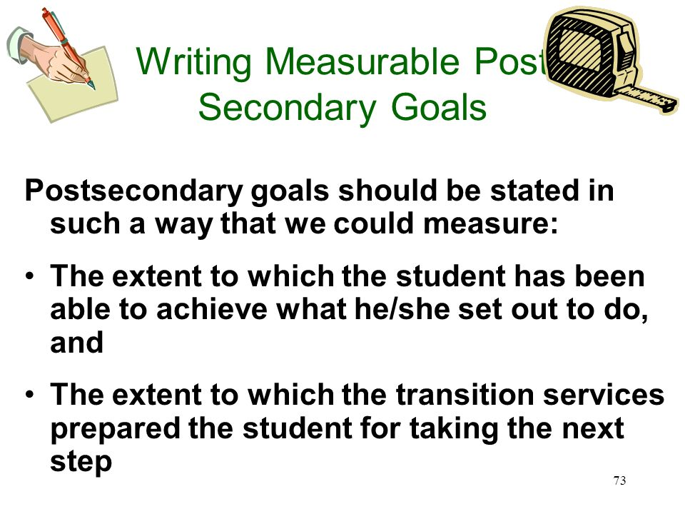Writing Measurable Post Secondary Goals