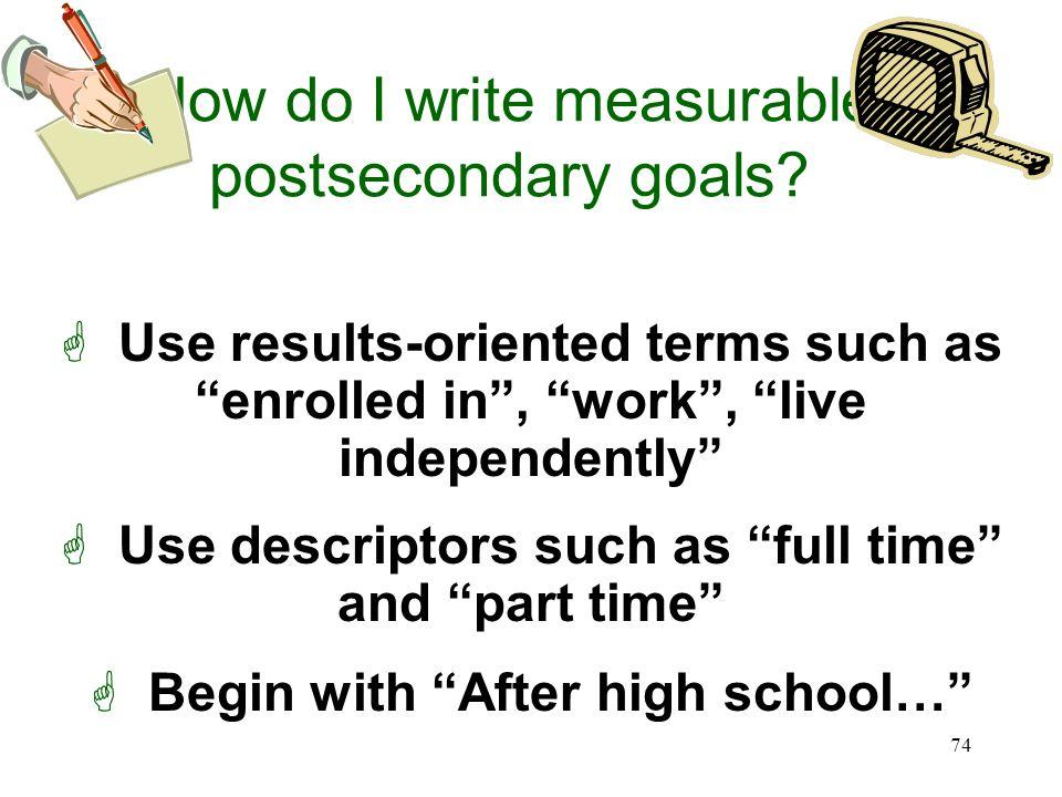 How do I write measurable postsecondary goals