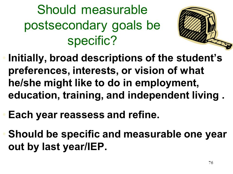 Should measurable postsecondary goals be specific