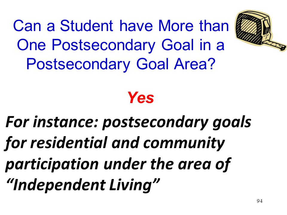Can a Student have More than One Postsecondary Goal in a Postsecondary Goal Area