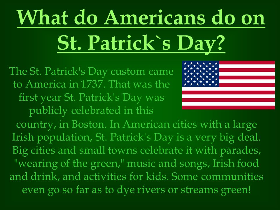 What do Americans do on St. Patrick`s Day