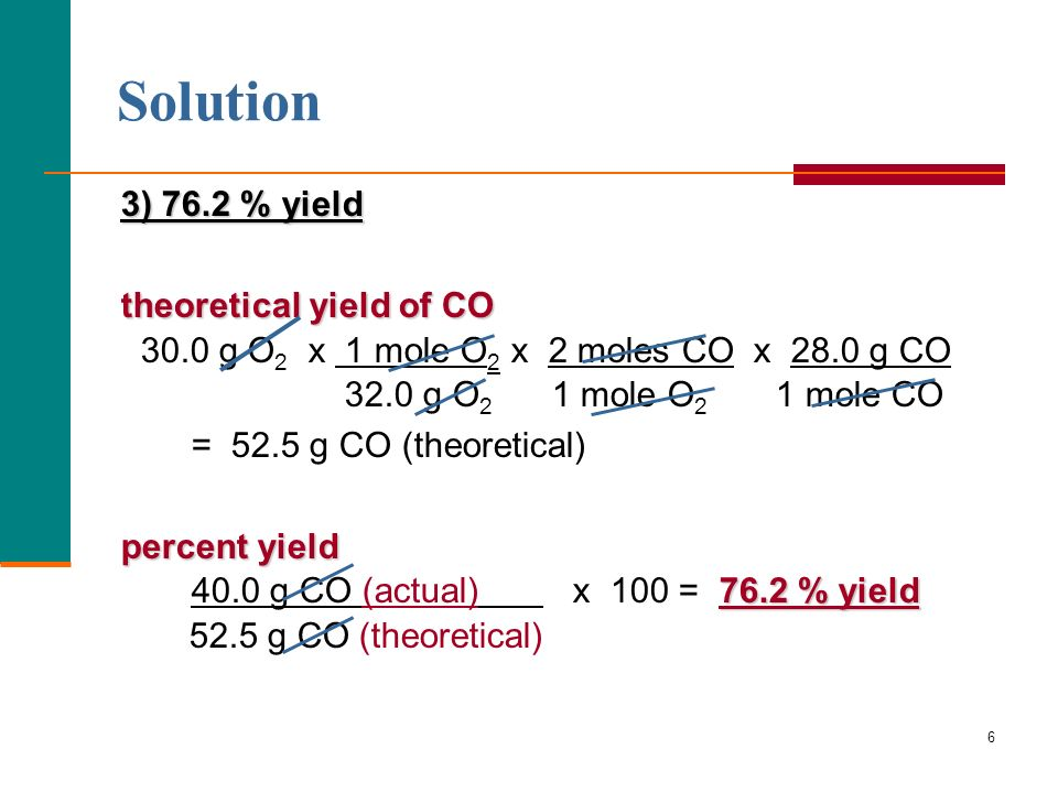Solution 3) 76.2 % yield theoretical yield of CO
