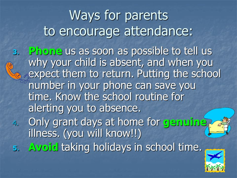 Ways for parents to encourage attendance: