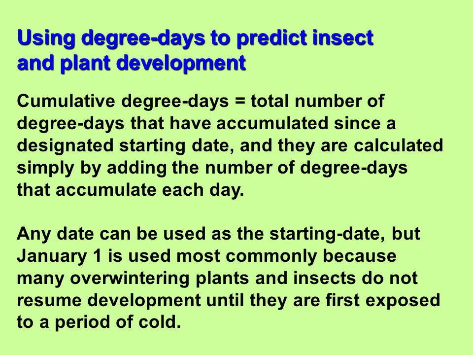Using degree-days to predict insect and plant development