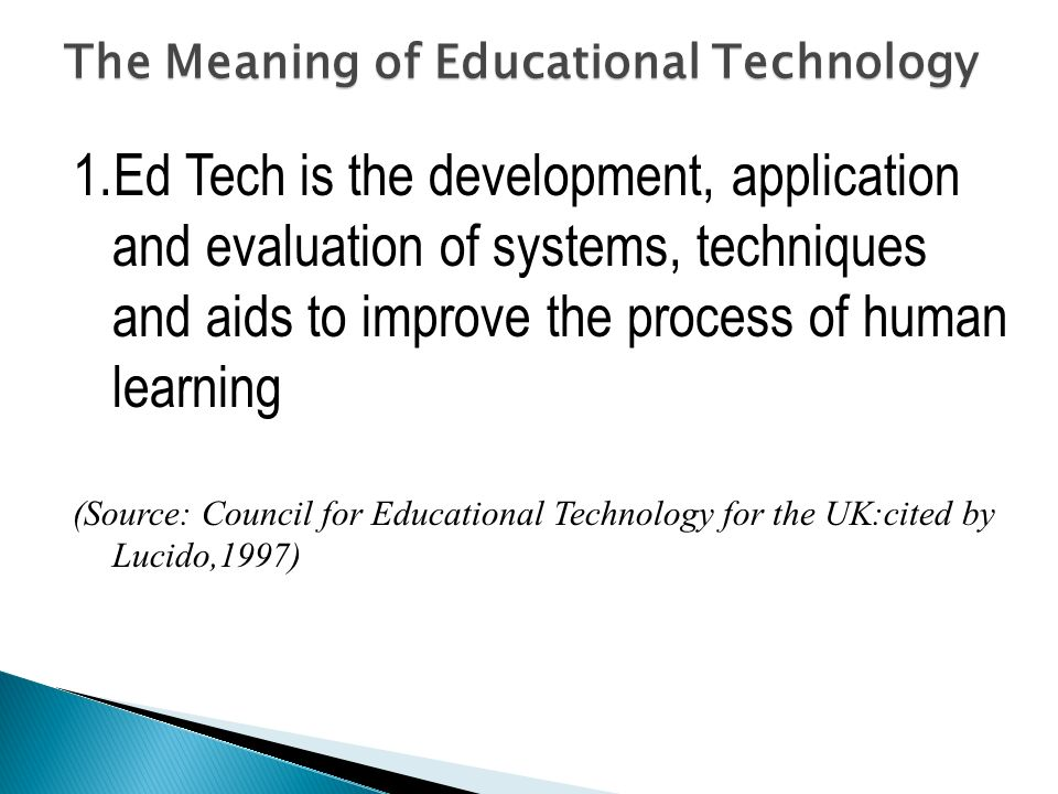 The Meaning of Educational Technology