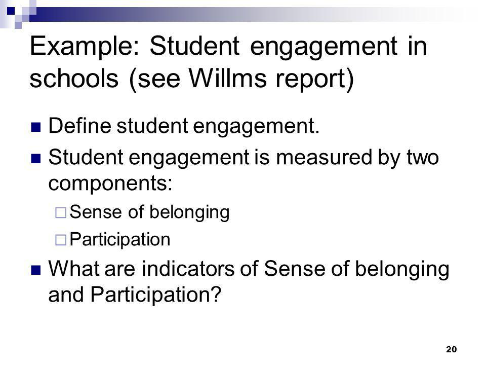 Example: Student engagement in schools (see Willms report)