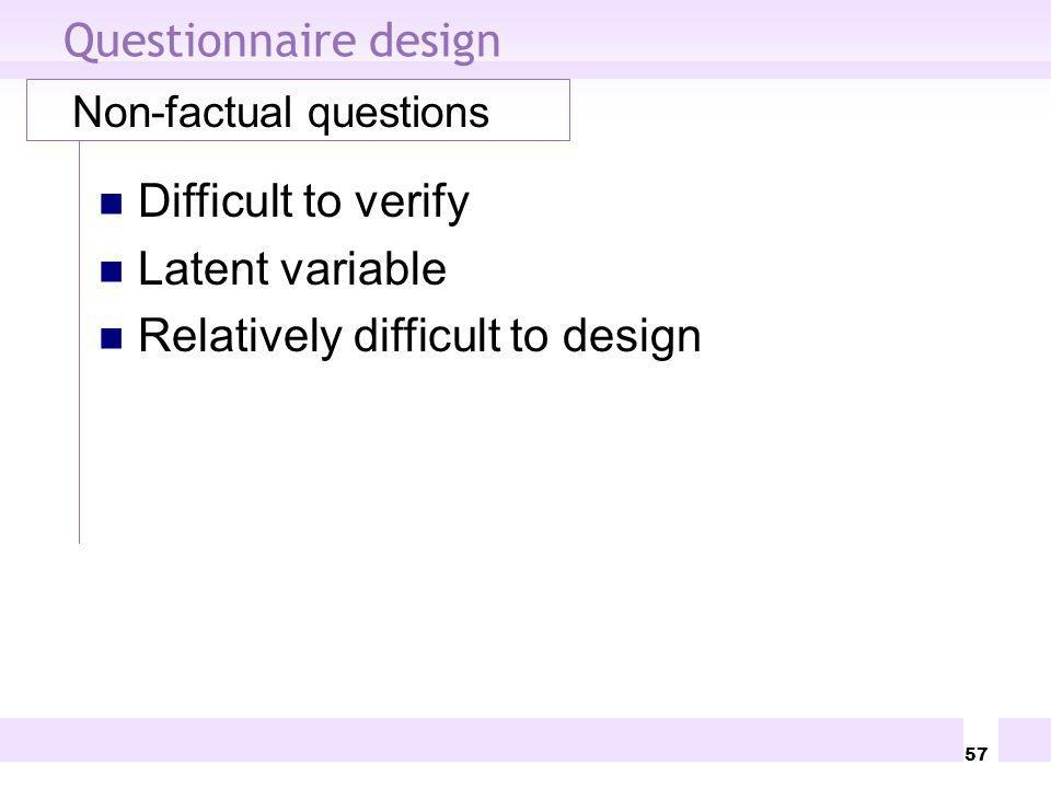 Relatively difficult to design