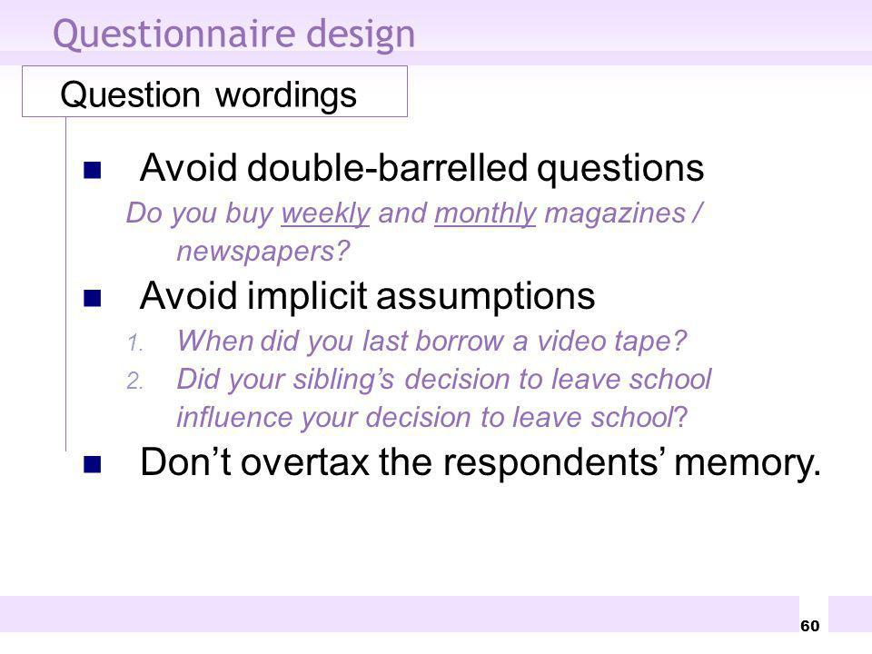 Avoid double-barrelled questions