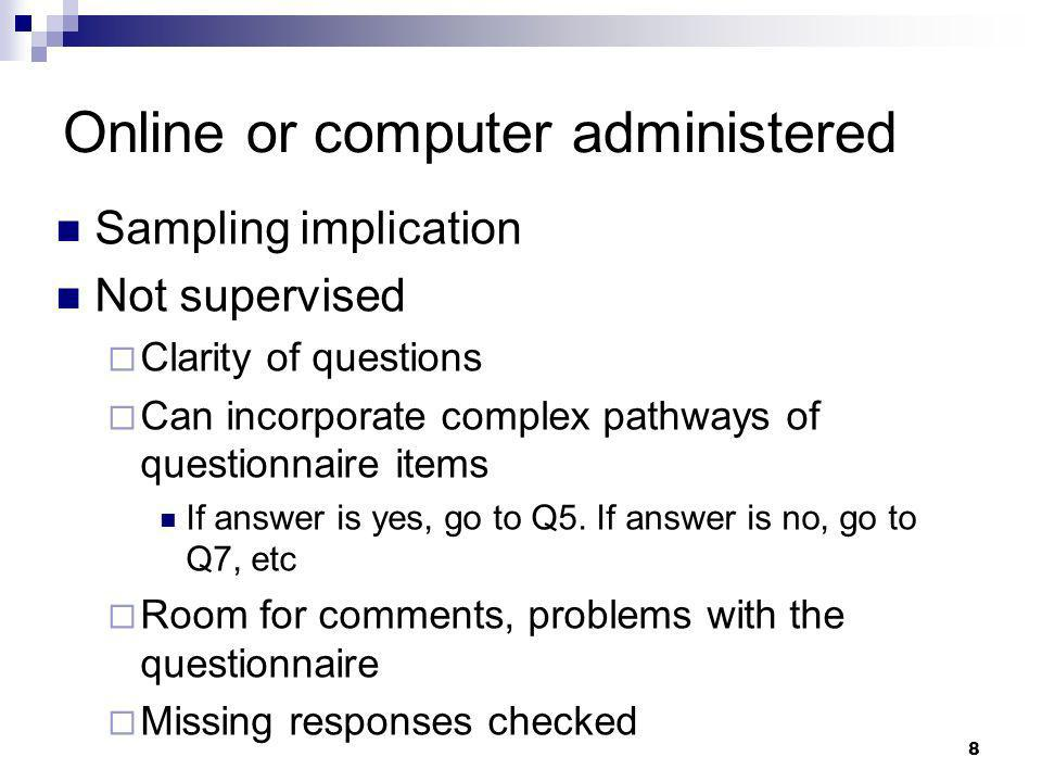 Online or computer administered