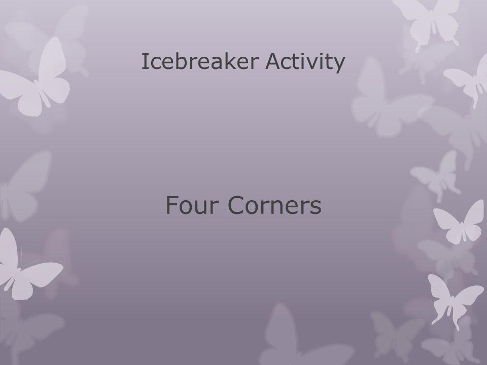 Four Corners Icebreaker Activity I am enjoying summer holidays