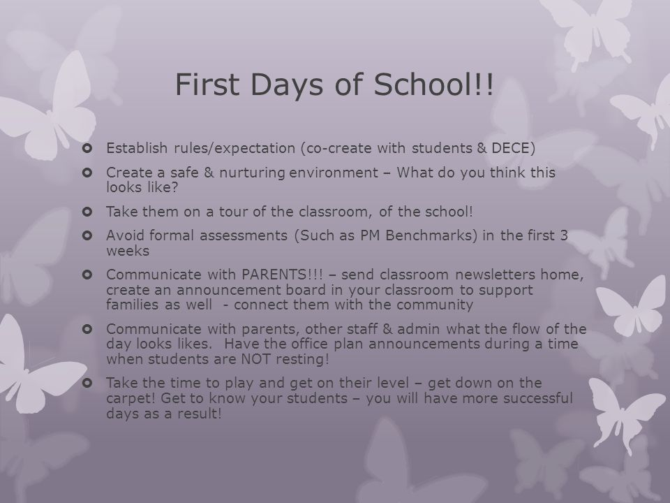 First Days of School!! Establish rules/expectation (co-create with students & DECE)