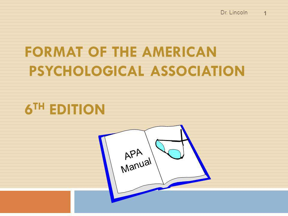 Format of the American Psychological Association 6th Edition