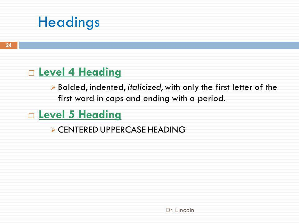Headings Level 4 Heading Level 5 Heading