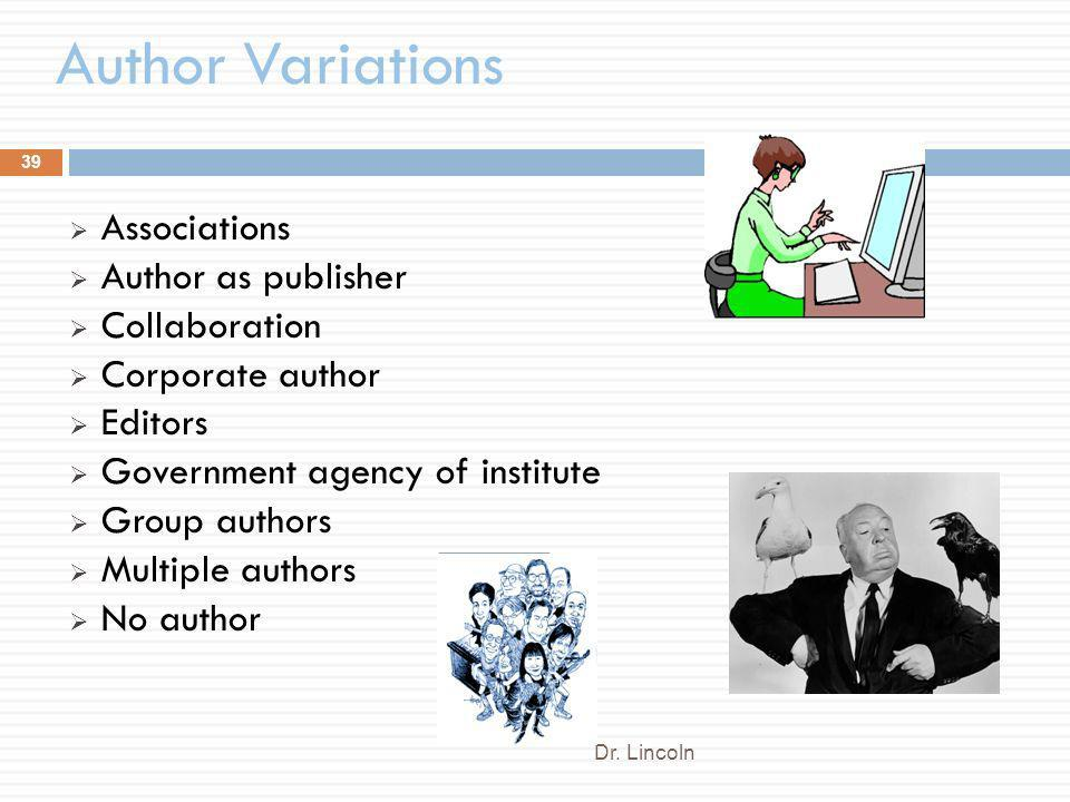Author Variations Associations Author as publisher Collaboration