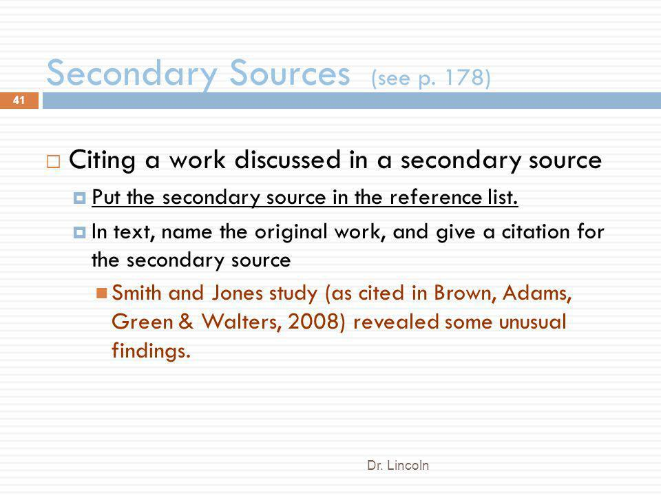 Secondary Sources (see p. 178)