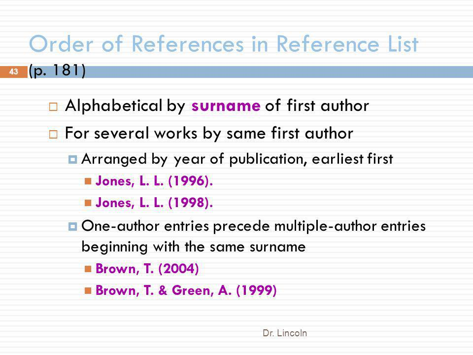 Order of References in Reference List (p. 181)