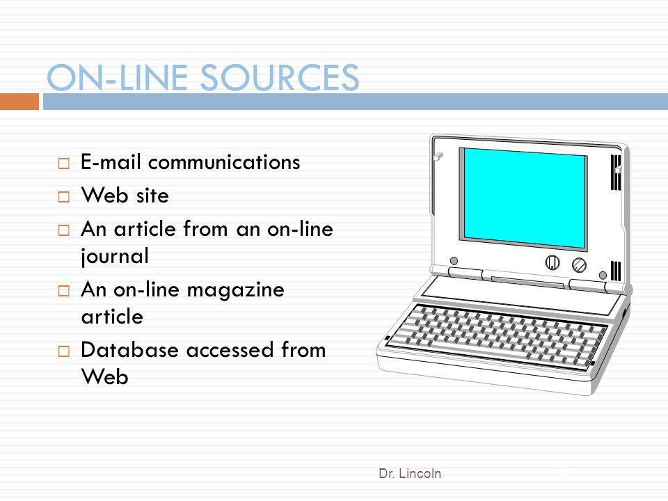 ON-LINE SOURCES E-mail communications Web site