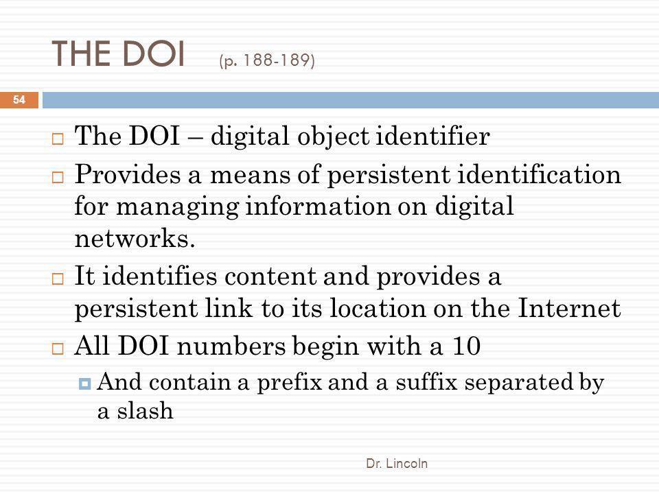 THE DOI (p. 188-189) The DOI – digital object identifier
