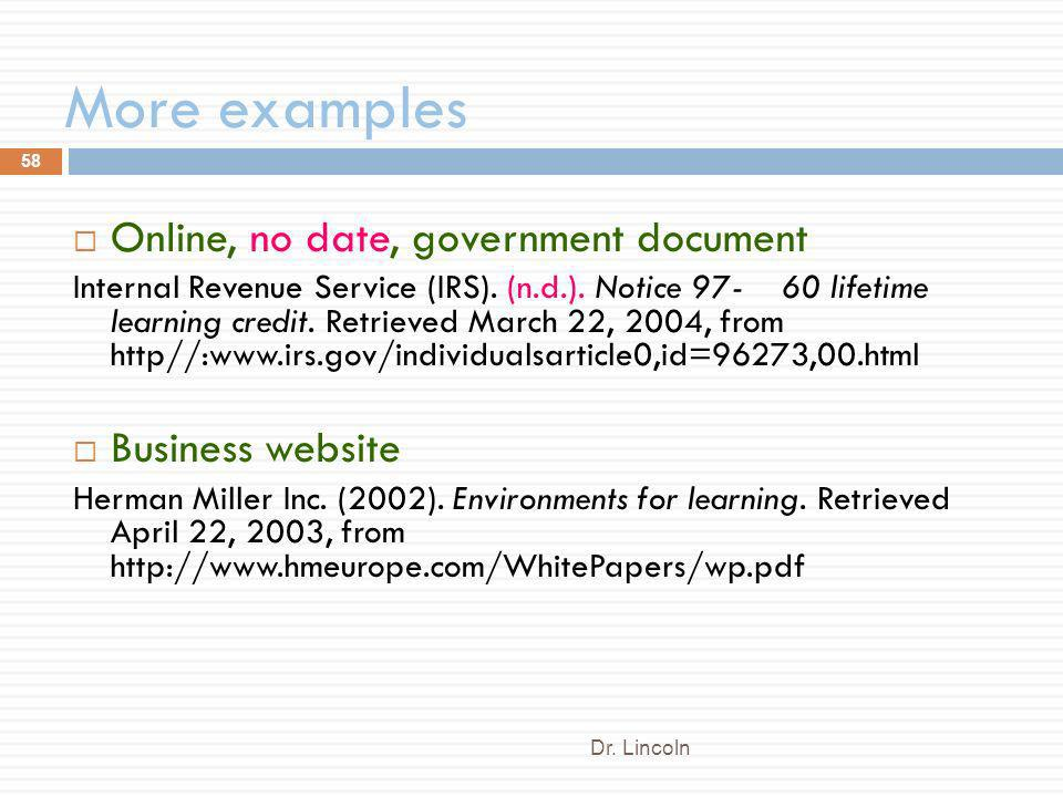 More examples Online, no date, government document Business website