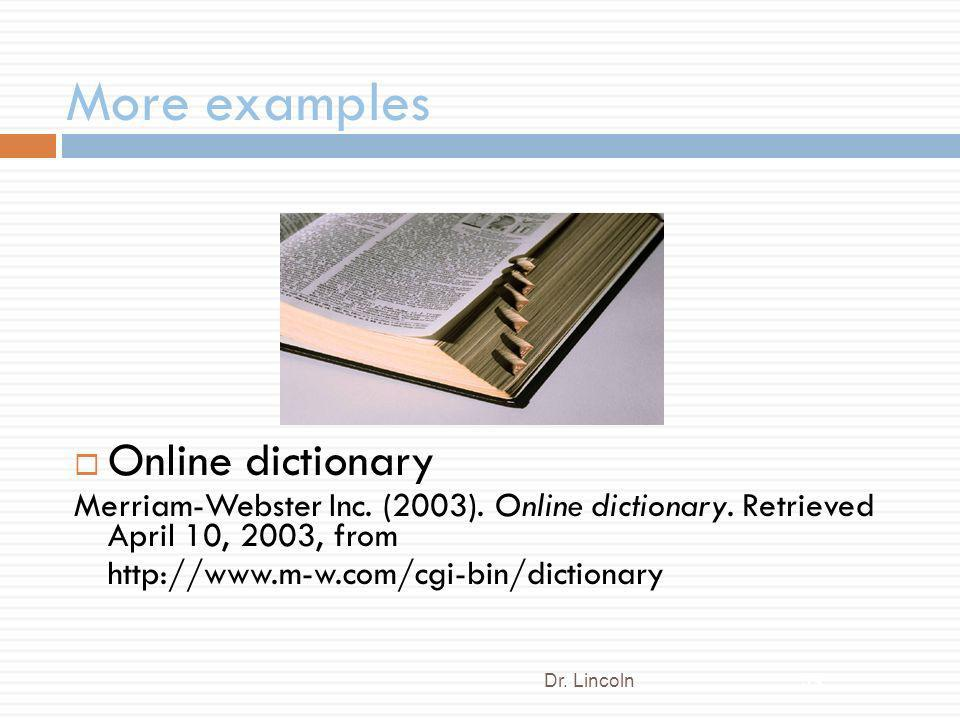 More examples Online dictionary