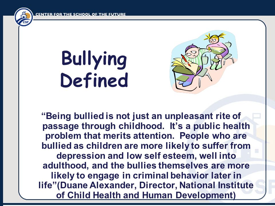 Bullying Defined
