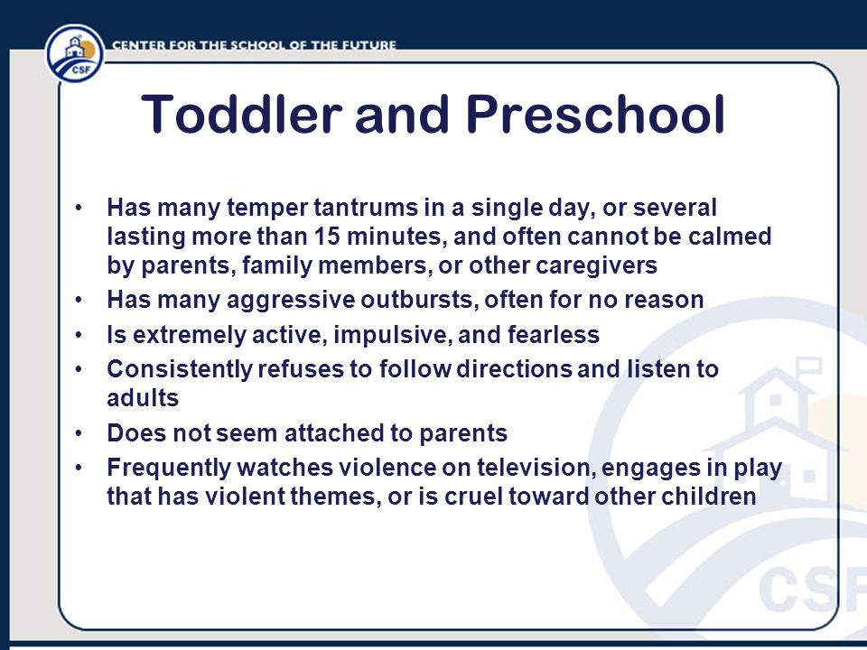Toddler and Preschool
