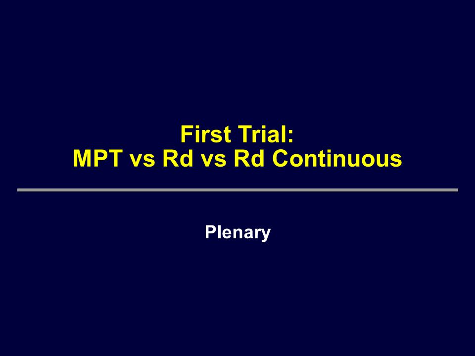 First Trial: MPT vs Rd vs Rd Continuous