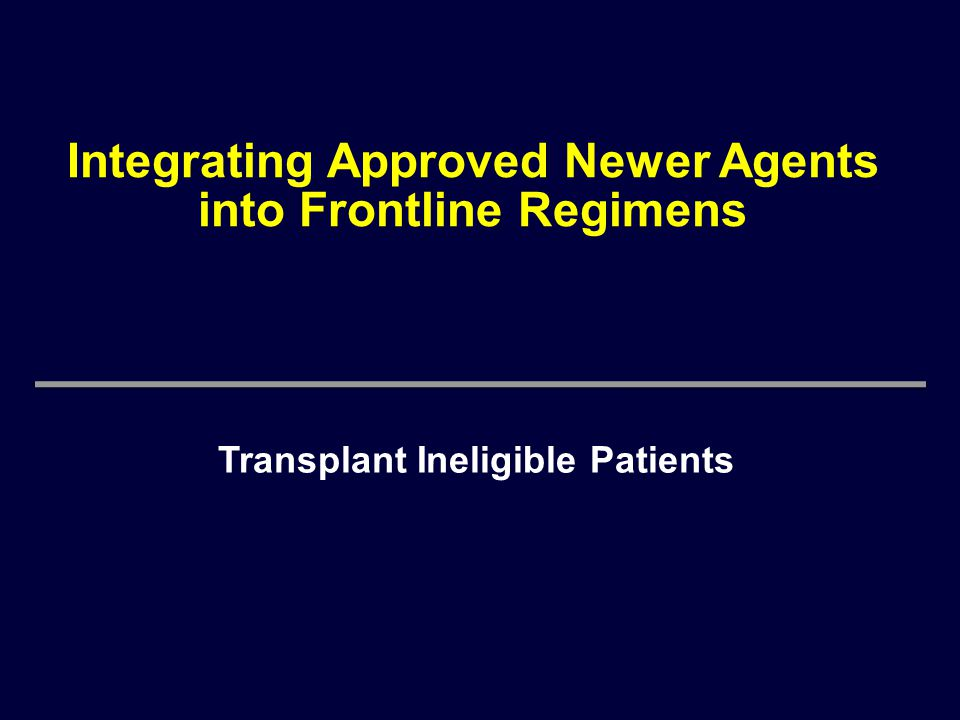 Integrating Approved Newer Agents into Frontline Regimens
