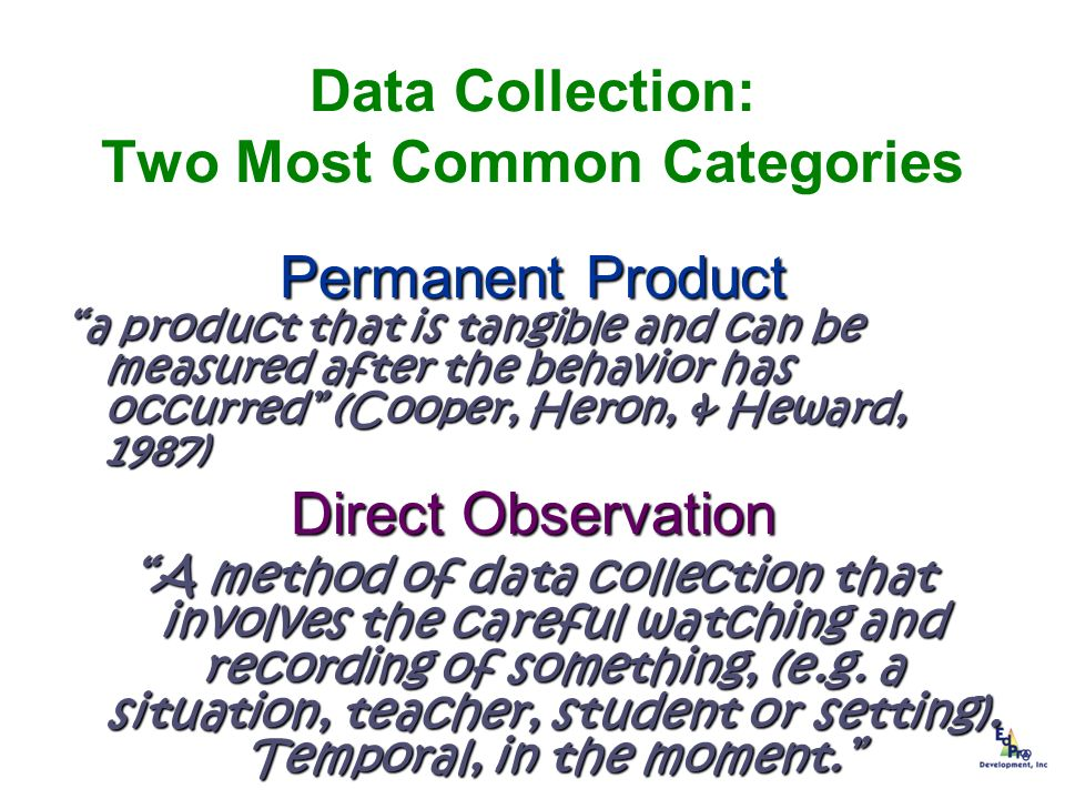 Data Collection: Two Most Common Categories