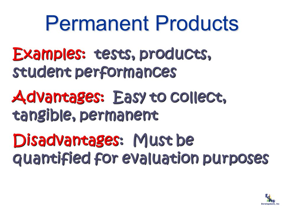 Permanent Products Examples: tests, products, student performances