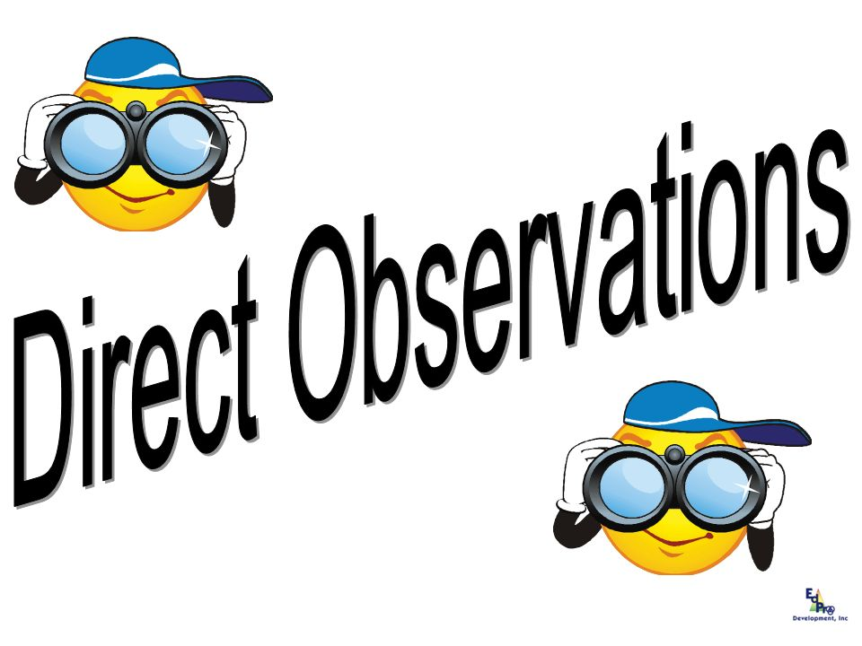 Direct Observations