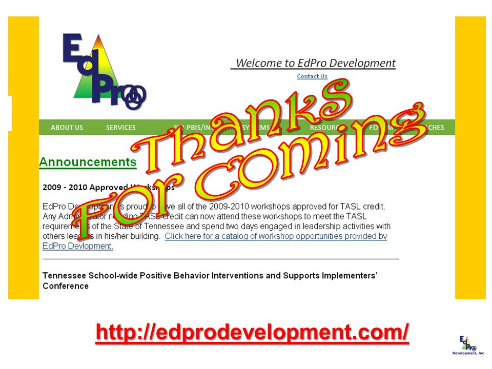 Thanks For Coming http://edprodevelopment.com/ 75