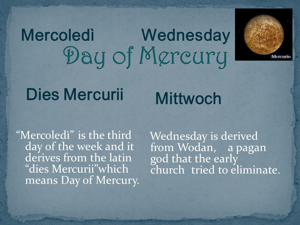 Day of Mercury Mercoledì Dies Mercurii Wednesday Mittwoch