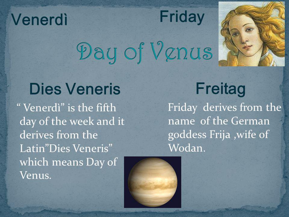 Day of Venus Friday Venerdì Freitag Dies Veneris