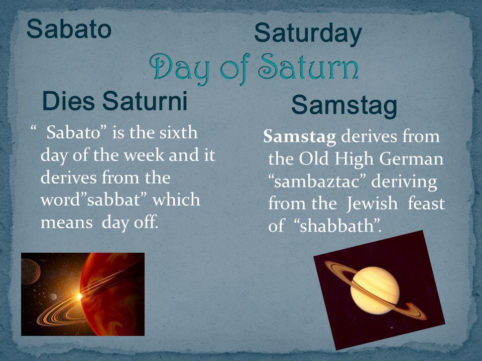 Day of Saturn Sabato Saturday Dies Saturni Samstag