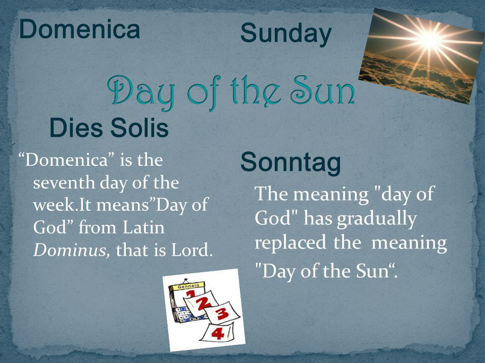 Day of the Sun Domenica Sunday Dies Solis Sonntag