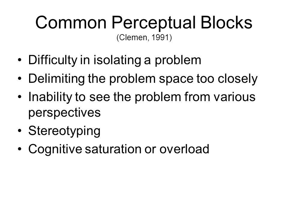 Common Perceptual Blocks (Clemen, 1991)
