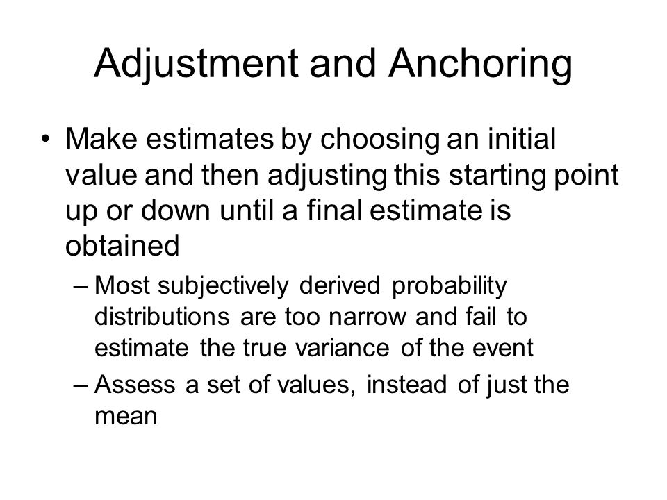 Adjustment and Anchoring