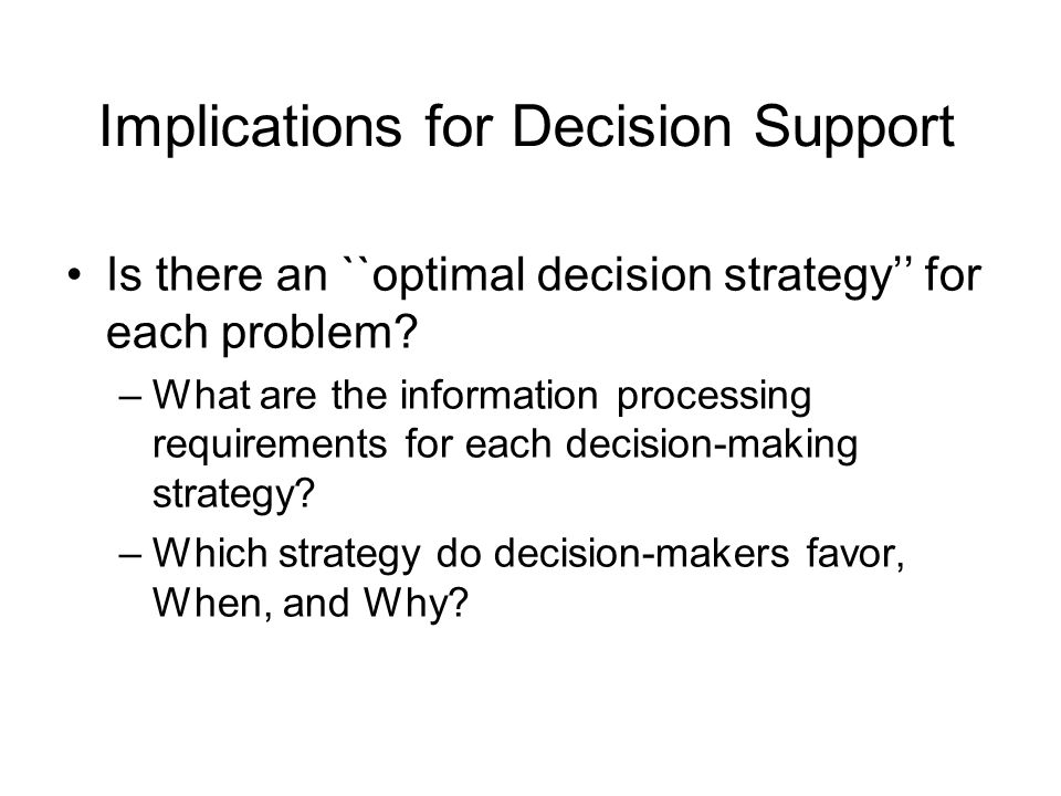 Implications for Decision Support