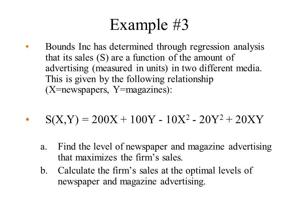 Example #3 S(X,Y) = 200X + 100Y - 10X2 - 20Y2 + 20XY